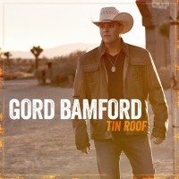 Purchase Gord Bamford - Tin Roof