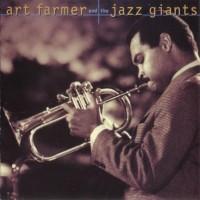 Purchase Art Farmer - Art Farmer And The Jazz Giants
