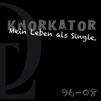 Purchase Knorkator - Mein Leben Als Single. CD3