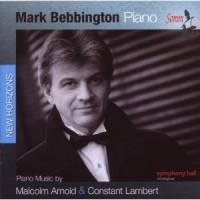 Purchase Mark Bebbington - Piano Music By Malcolm Arnold & Constant Lambert