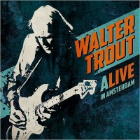 Purchase Walter Trout - Alive In Amsterdam CD1