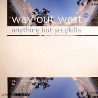 Purchase Way Out West - Anything But You & Killa (Vinyl)