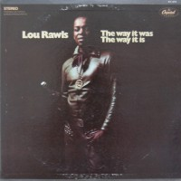 Purchase Lou Rawls - The Way It Was, The Way It Is (Vinyl)