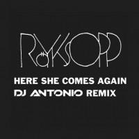 Purchase Röyksopp - Here She Comes Again (Dj Antonio Remix) (CDS)