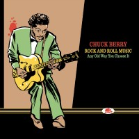 Purchase Chuck Berry - Rock And Roll Music Any Old Way You Choose It Cd 12: On Stage 1956 - 1958 - 1963