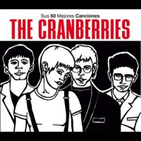 Purchase The Cranberries - Sus 50 Mejores Canciones CD3