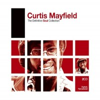 Purchase Curtis Mayfield - The Definitive Soul Collection CD2