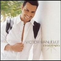 Purchase Victor Manuelle - Travesia