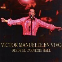 Purchase Victor Manuelle - En Vivo Desde Carnegie Hall