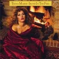 Purchase Teena Marie - Irons In The Fire (Expanded Edition)