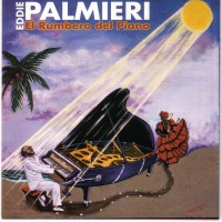 Purchase Eddie Palmieri - El Rumbero Del Piano