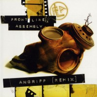 Purchase Front Line Assembly - Angriff (Remix)