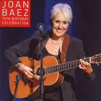 Purchase Joan Baez - 75Th Birthday Celebration CD2