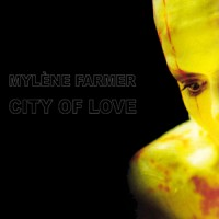 Purchase Mylene Farmer - City Of Love (CDS)