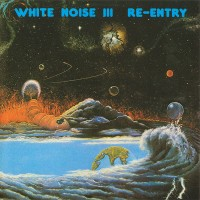 Purchase White noise - White Noise III- Re-Entry
