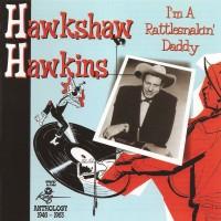 Purchase Hawkshaw Hawkins - I'm A Rattlesnakin' Daddy