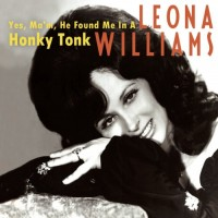 Purchase Leona Williams - Yes, Ma'm, He Found Me In A Honky Tonk CD2