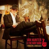 Purchase Ian Hunter - Fingers Crossed