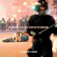 Purchase Placebo - A Place For Us To Dream (20 Years Of Placebo)