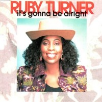 Purchase Ruby Turner - It's Gonna Be Alright (MCD)