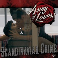 Purchase Army Of Lovers - Scandinavian Crime (Feat. Gravitonas) (EP)