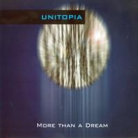 Purchase Unitopia - More Than A Dream