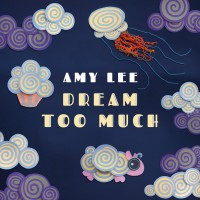Purchase Amy Lee - Dream Too Much