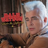 Purchase Dale Watson - Under The Influence