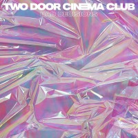 Purchase Two Door Cinema Club - Bad Decisions (CDS)