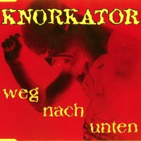 Purchase Knorkator - Weg Nach Unten (Live)