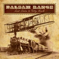 Purchase Balsam Range - Last Train To Kitty Hawk