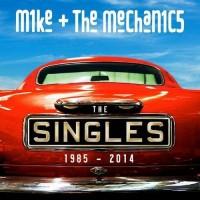 Purchase Mike & The Mechanics - The Singles 1985-2014 + Rarities CD1