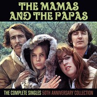 Purchase The Mamas And The Papas - The Complete Singles: 50th Anniversary Collection CD2