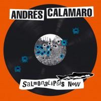 Purchase Andrés Calamaro - Salmonalipsis Now CD1