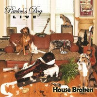 Purchase Pavlov's Dog - House Broken - Live 2015 CD1