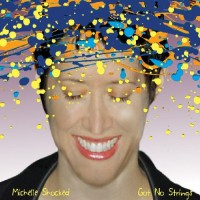 Purchase Michelle Shocked - Got No Strings