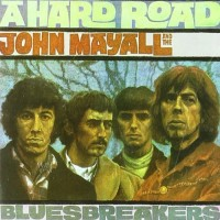 Purchase John Mayall & The Bluesbreakers - A Hard Road (Expanded Edition) CD2