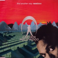 Purchase Captain Hollywood Project - Find Another Way (Remixes) (MCD)