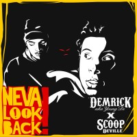 Purchase Demrick - Neva Look Back! (Young De) (With Scoop Deville)