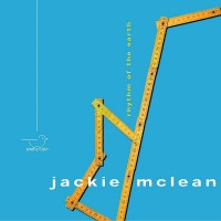 Purchase Jackie McLean - Rhythm Of The Earth