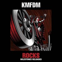 Purchase KMFDM - Rocks-Milestones Reloaded