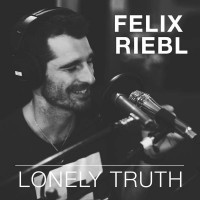 Purchase Felix Riebl - Lonely Truth