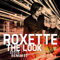 Purchase Roxette - The Look (2015 Remake)