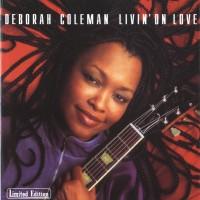 Purchase Deborah Coleman - Livin On Love