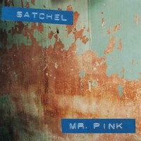 Purchase Satchel - Mr. Pink (EP)