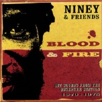 Purchase VA - Niney & Friends - Blood & Fire: Hit Sounds From The Observer Station 1970-1978 CD1