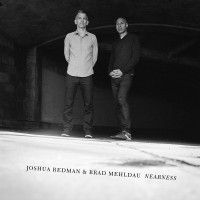 Purchase Joshua Redman - Nearness (With Brad Mehldau)