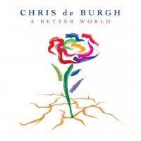 Purchase Chris De Burgh - A Better World