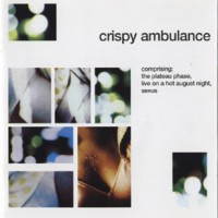 Purchase Crispy Ambulance - The Plateau Phase, Live On A Hot August Night, Sexus