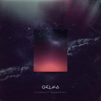 Purchase Gelka - Stardust Memories